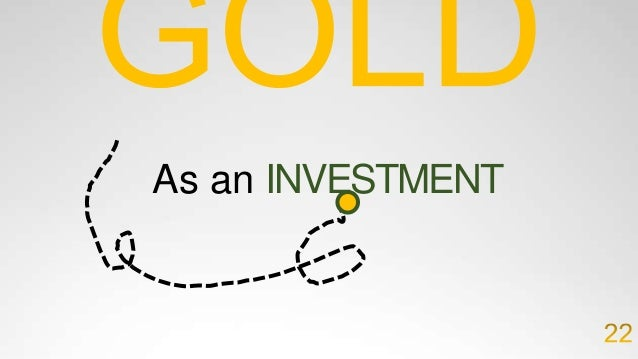 GETTING EXPOSED TO GOLD THERE ARE DIFFERENT WAYS TO GET EXPOSURE TO GOLD IN A PORTFOLIO – EACH HAVE DIFFERENT BEENFITS AND...