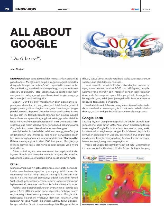 04/200978 KNOW-HOW DEMIKIAN slogan yang terkenal dan mengarahkan pikiran kita pada Google. Mungkin kita berpikir slogan in...