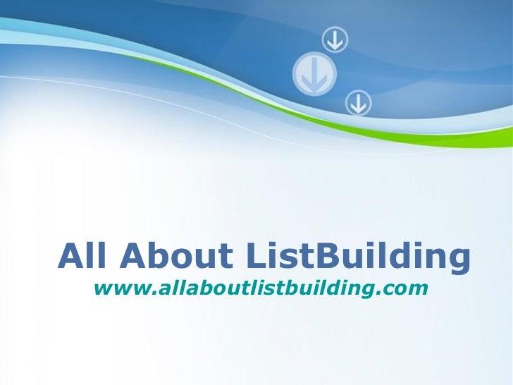 All About ListBuilding www.allaboutlistbuilding.com         Powerpoint Templates                                Page 1