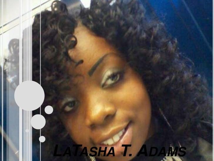 LaTasha T. Adams<br />