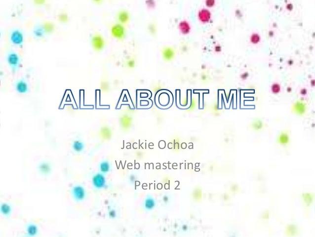 All about me powerpoint all about me powerpoint jackie ochoaweb mastering period toneelgroepblik Image collections