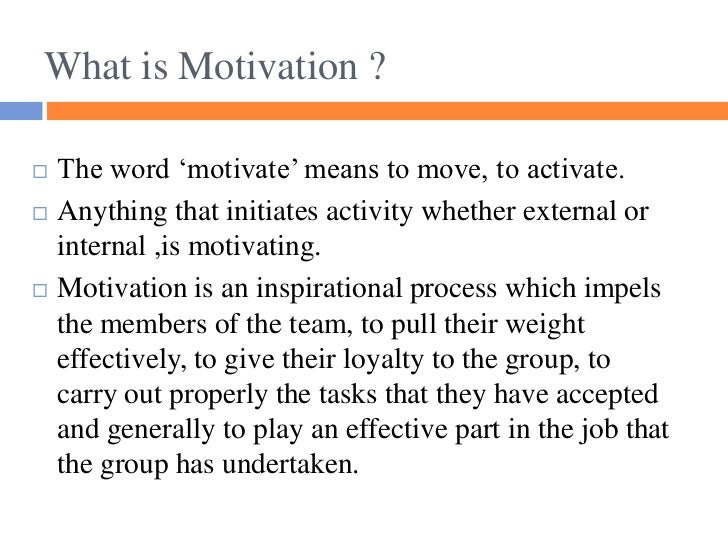 All about motivation