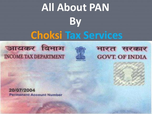 Training PresentationWorking Effectively and AccuratelyAll About PANByChoksi Tax Services