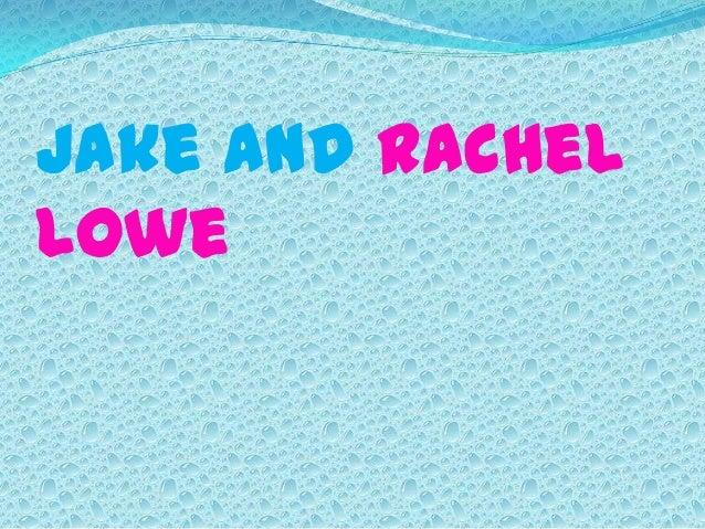 Jake and RachelLowe