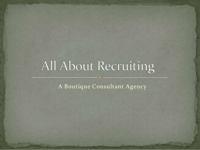 A Boutique Consultant Agency