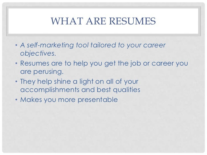 Amazing WHAT ARE ... Within What Are Resumes