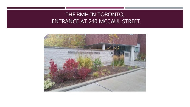 All About RMH (Ronald McDonald House Toronto) Slide 2