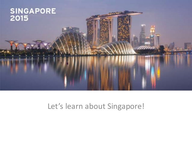 Let's learn about Singapore!