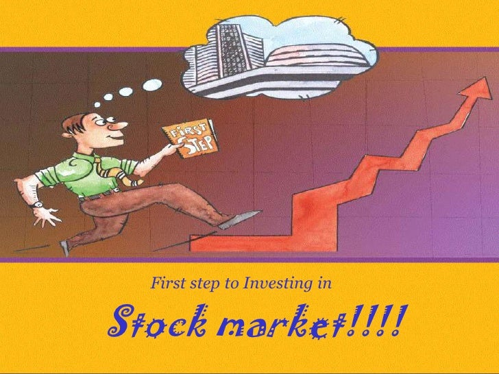 First step to Investing in <br />Stock market!!!!<br />