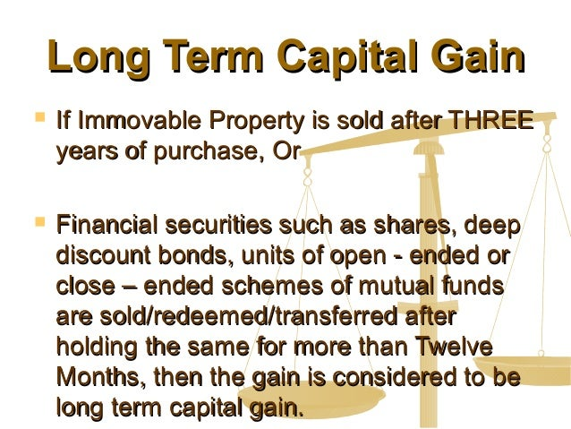 Long Term Capital Gain Tax Rate On Immovable Property