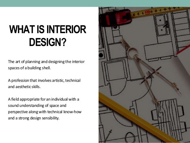 ALL ABOUT THE INTERIOR DESIGN COURSE; 2.