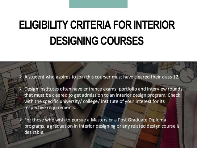 6 ELIGIBILITY CRITERIA FOR INTERIOR DESIGNING COURSES