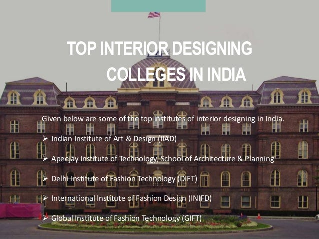 8 TOP INTERIOR DESIGNING COLLEGES IN INDIA