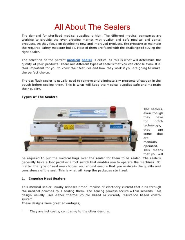 AllAboutTheSealers The demand for sterilized medical supplies is high. The different medical companies are working to ...