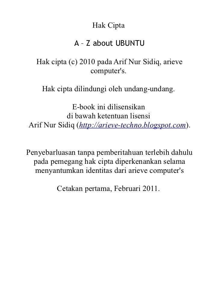 Hak Cipta              A – Z about UBUNTU   Hak cipta (c) 2010 pada Arif Nur Sidiq, arieve                    computers.  ...