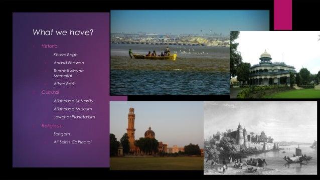 Allahabad - City of global repute Slide 3