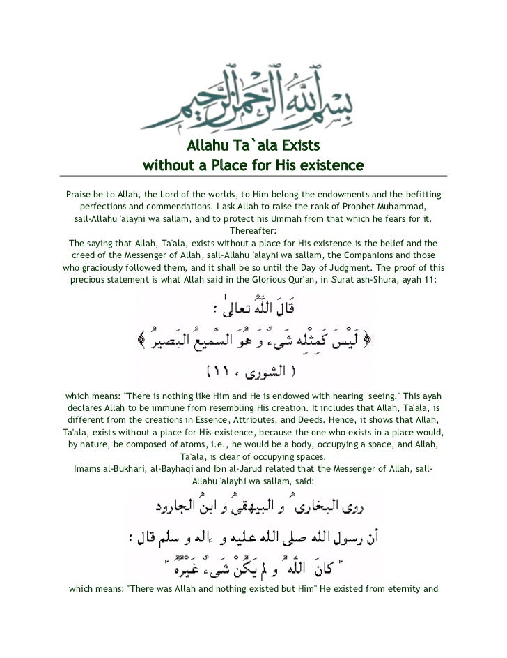 Allahu Ta`ala Exists                   without a Place for His existencePraise be to Allah, the Lord of the worlds, to Him...