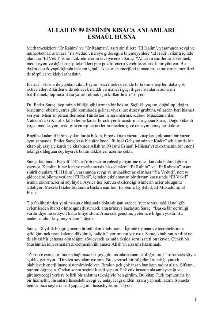 ALLAH IN 99 İSMİNİN KISACA ANLAMLARI                        ESMAÜL HÜSNAMerhametsizlere 'Er Rahim' ve 'Er Rahman', aşırı s...