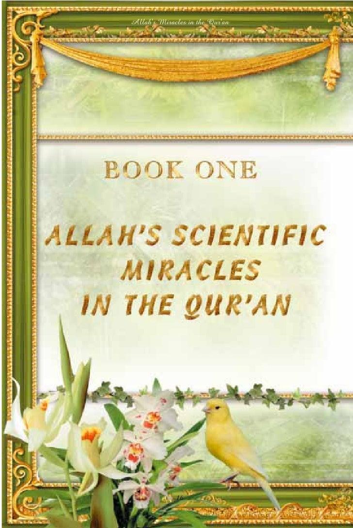 allahs miracles in the quran Miracles of allah, miracles of islam, miracles of prophet muhammad pbuh, miracles of holly quran, miracles of prophets of allah, miracles in the universe see the.