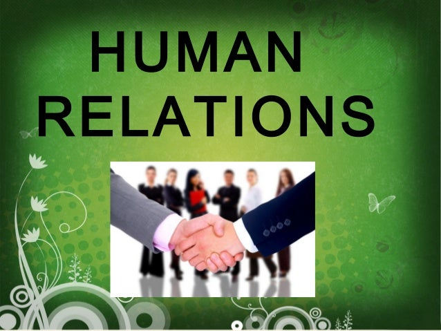 the contributions of human relations Human relations approach to management the classical school did not give importance to the human aspects of the workers therefore, they did not achieve a high level of production efficiency and co-operation between the management and workers.
