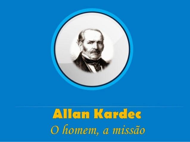 """""""(...) nasceu na cidade de Lião (França), às 19 horas do dia 3 de outubro de 1804,(...)."""" Fonte: Allan Kardec, Zeus Wantui..."""