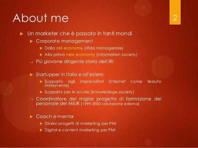 About me                                                                    2    Un marketer che è passato in tanti mondi...