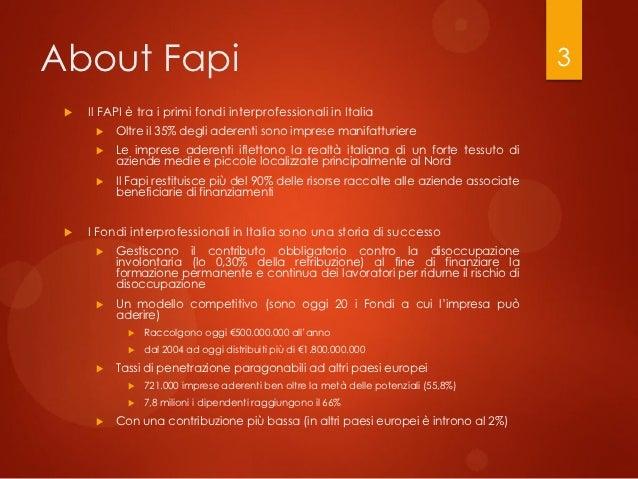 About Fapi                                                                                3    Il FAPI è tra i primi fond...