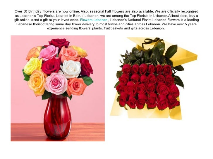 Over 50 Birthday Flowers are now online. Also, seasonal Fall Flowers are also available. We are officially recognized as L...