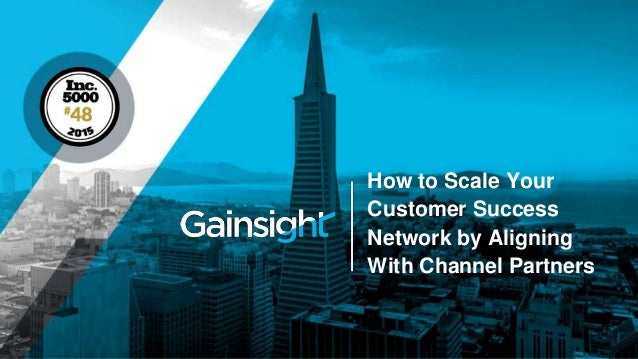 How to Scale Your Customer Success Network by Aligning With Channel Partners
