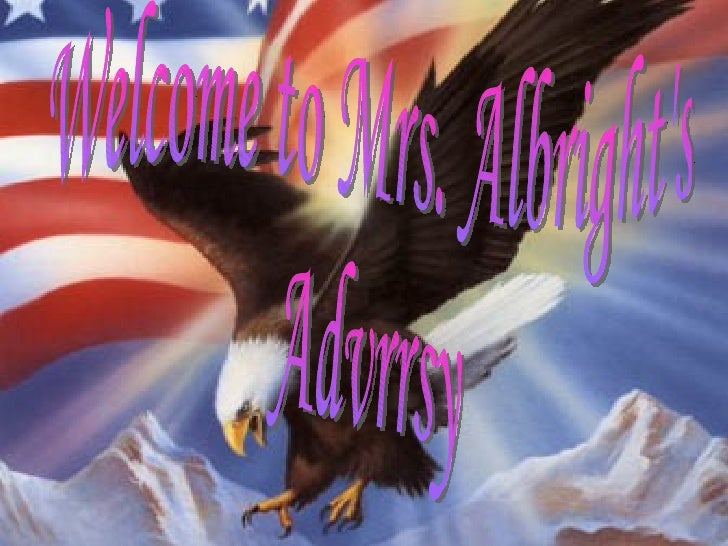 Welcome to Mrs. Albright's  Advrrsy