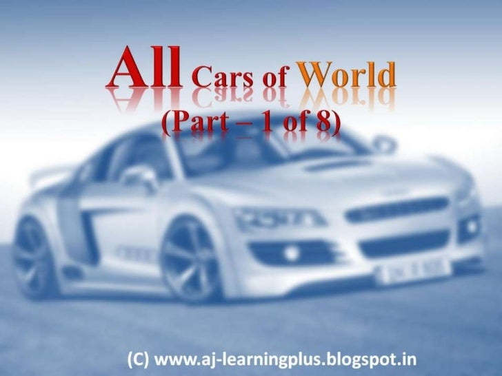 All Cars of World Part I of VIII