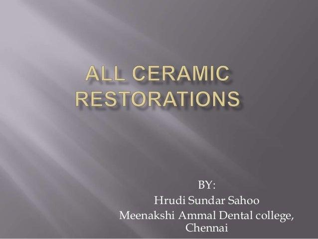 BY:     Hrudi Sundar SahooMeenakshi Ammal Dental college,           Chennai