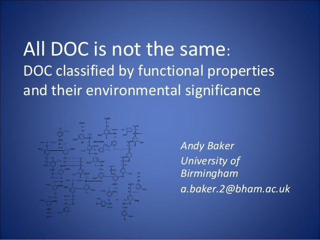 All DOC is not the same:DOC classified by functional propertiesand their environmental significance                       ...