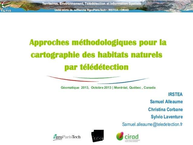 Territoires, Environnement, Télédétection et Information Spatiale Unité mixte de recherche AgroParisTech - IRSTEA - CIRAD ...