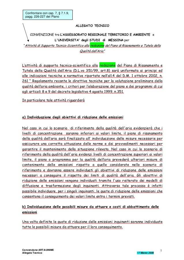 Confrontare con cap. 7, § 7.1.9, pagg. 226-227 del Piano ALLEGATO TECNICO CONVENZIONE tra L'ASSESSORATO REGIONALE TERRITOR...