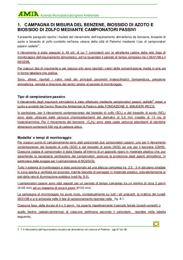 Azienda Municipalizzata Igiene Ambientale  1. CAMPAGNA DI MISURA DEL BENZENE, BIOSSIDO DI AZOTO E BIOSSIDO DI ZOLFO MEDIAN...