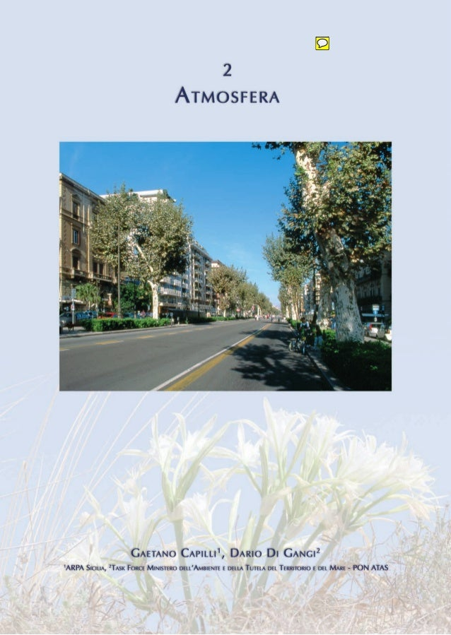 """Annuario regionale dei dati ambientali 2006  ATMOSFERA  Introduzione """"Le sostanze inquinanti liberate nell'atmosfera sono ..."""