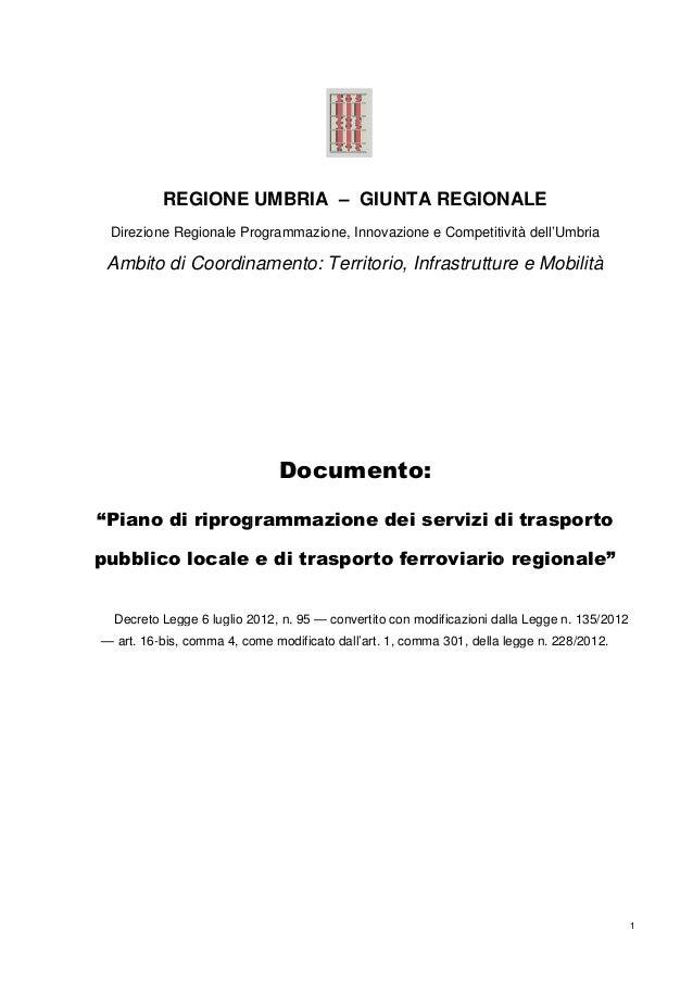 REGIONE UMBRIA – GIUNTA REGIONALE Direzione Regionale Programmazione, Innovazione e Competitività dell'Umbria  Ambito di C...