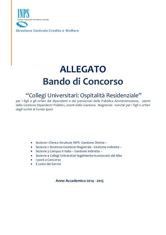 """Direzione Centrale Credito e Welfare ALLEGATO Bando di Concorso """"Collegi Universitari: Ospitalità Residenziale"""" per i figl..."""