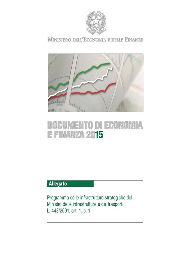 Allegato Programma delle infrastrutture strategiche del Ministro delle infrastrutture e dei trasporti L. 443/2001, art. 1,...