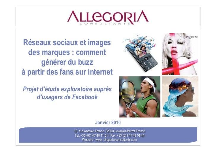 Réseaux sociaux et images  des marques : comment       générer du buzzà partir des fans sur internetProjet d'étude explora...