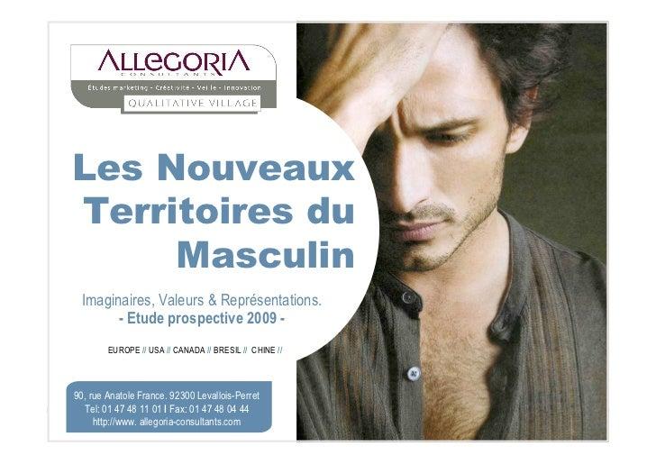 Les NouveauxTerritoires du     Masculin Imaginaires, Valeurs & Représentations.       - Etude prospective 2009 -        EU...