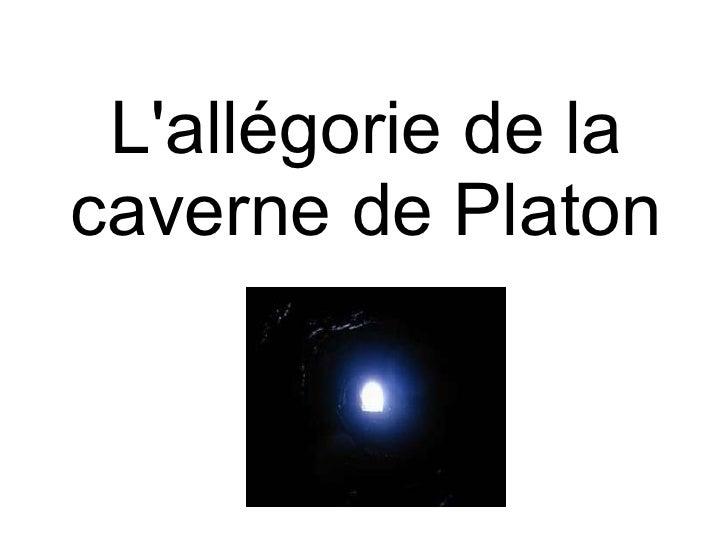 L'allégorie de la caverne de Platon