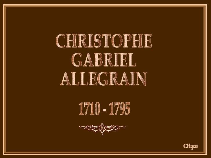 CHRISTOPHE GABRIEL ALLEGRAIN 1710 - 1795 Clique