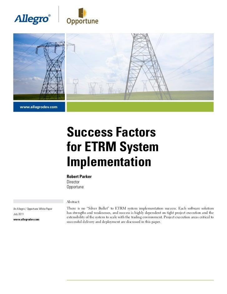 www.allegrodev.com                                     Success Factors                                     for ETRM System...