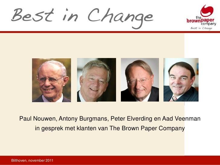 Paul Nouwen, Antony Burgmans, Peter Elverding en Aad Veenman             in gesprek met klanten van The Brown Paper Compan...