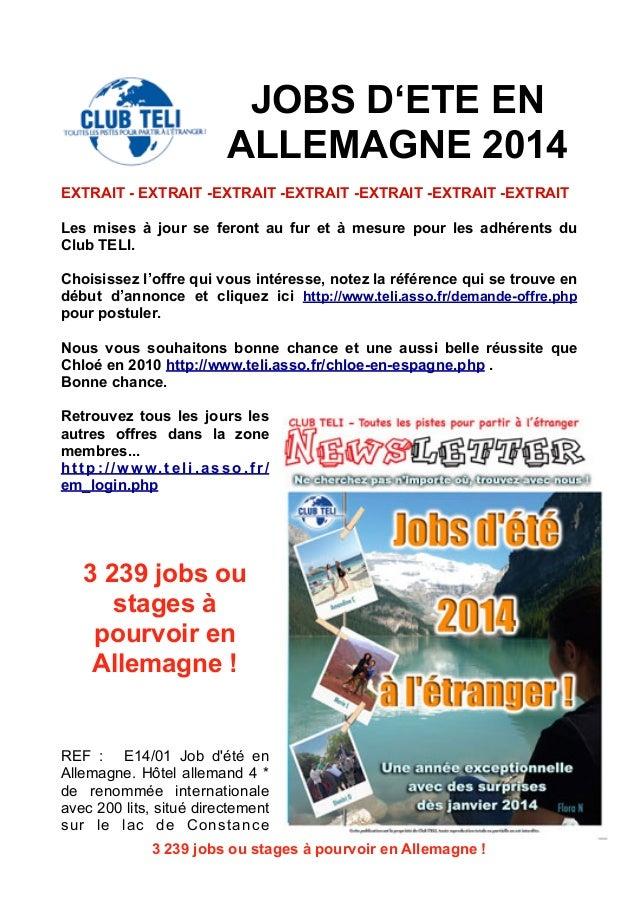 JOBS D'ETE EN ALLEMAGNE 2014 EXTRAIT - EXTRAIT -EXTRAIT -EXTRAIT -EXTRAIT -EXTRAIT -EXTRAIT Les mises à jour se feront au ...