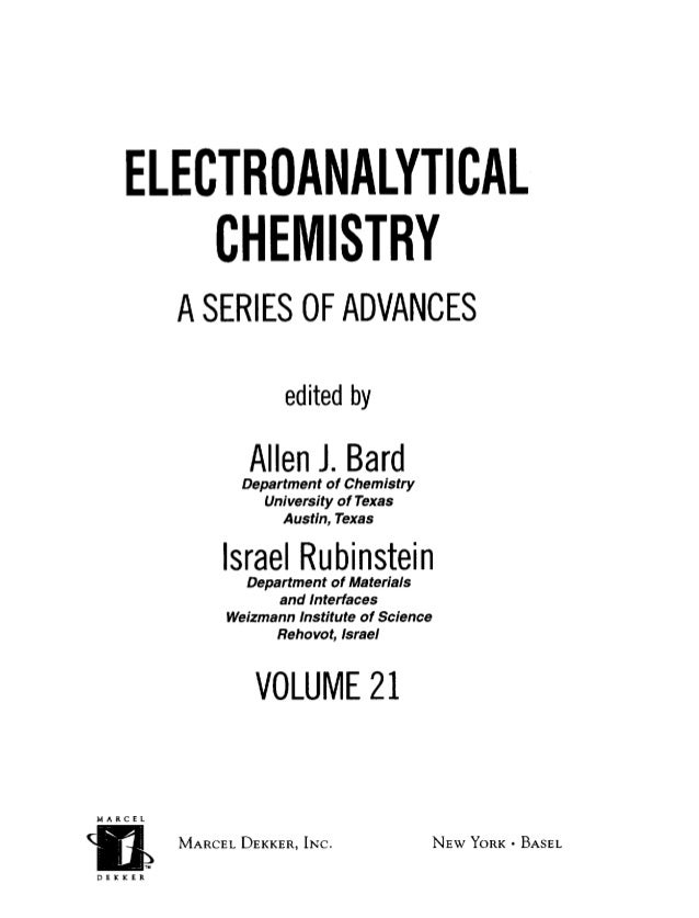 The Library of Congress Cataloged the First Issue of This Title as Follows: Electroanalytic chemistry: a series of advance...