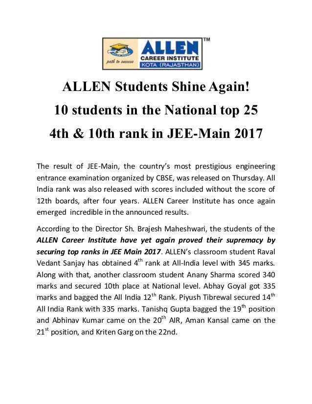 ALLEN Students Shine Again! 10 students in the National top 25 4th & 10th rank in JEE-Main 2017 The result of JEE-Main, th...