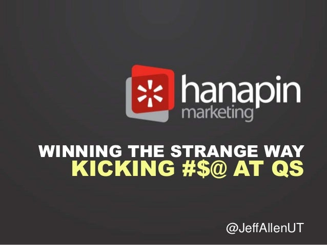 WINNING THE STRANGE WAY  KICKING #$@ AT QS                @JeffAllenUT